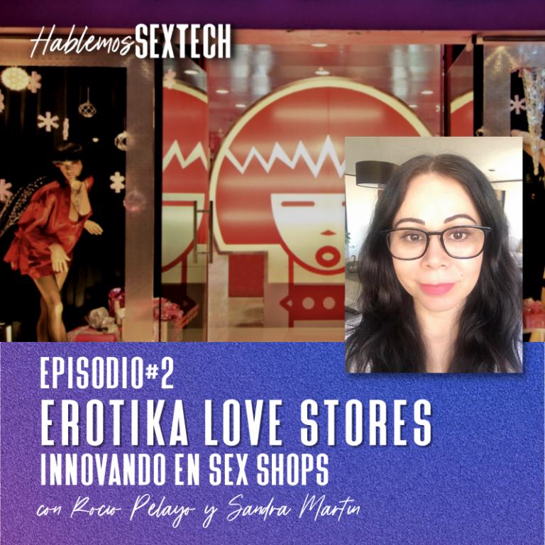 Sex shops- Sandra Martin, Erotika Love Stores